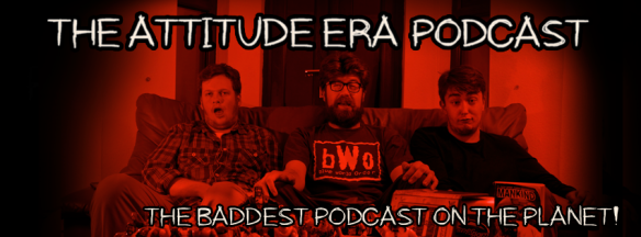 Attitude Era Podcast