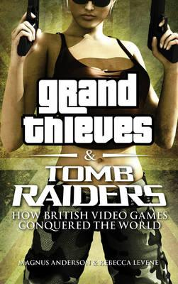 Grand Thieves and Tomb Raiders book