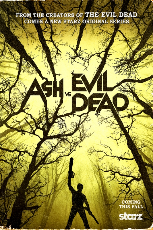ash vs evil dead poster starz tv